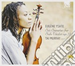 Ysaye Eugene - 6 Sonate Per Violino Solo Op.27 cd musicale di Eug�ne Ysaye