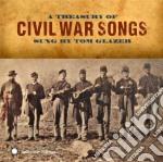 Tom Glazer - Civil War Songs cd musicale di Tom Glazer