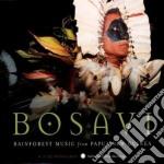 Bosavi - Rainforest Music From Papua New Guinea cd musicale di BOSAVI