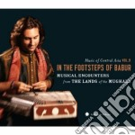 Music Of Central Asia #09 - In The Footsteps Of Babur cd musicale di Artisti Vari