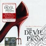 Il Diavolo veste Prada cd musicale di O.S.T.