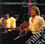 Rod Stewart - Unplugged...and Seated cd musicale di Rod Stewart