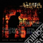 Neil Young & Crazy Horse - Sleeps With Angels cd musicale di YOUNG NEIL & CRAZY HORSE