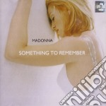 Madonna - Something To Remember cd musicale di MADONNA