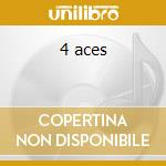 4 aces cd musicale