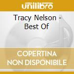 Best of:mother earth cd musicale di Tracy Nelson