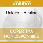 Healing cd musicale di Unloco
