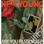 (LP VINILE) Are you passionate ? lp vinile di Neil Young
