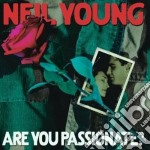 Neil Young - Are You Passionate ? cd musicale di Neil Young