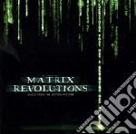 Matrix Revolutions cd musicale di ARTISTI VARI