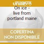 On ice - live from portland maine cd musicale di Guster