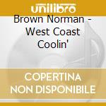 Brown Norman - West Coast Coolin' cd musicale di Norman Brown