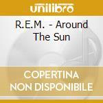 AROUND THE SUN/Spec.Edition cd musicale di R.E.M.