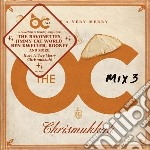 Various - The Oc Mix Vol. 3 - Have A Very Merry Chrismukkah cd musicale di O.S.T.