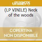(LP VINILE) Neck of the woods lp vinile di Pickups Silversun