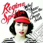 Regina Spektor - What We Saw From The Cheap Seats cd musicale di Regina Spektor