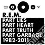 R.E.M. - Part Lies, Part Heart, Part Truth Part Garbage cd musicale di R.e.m.