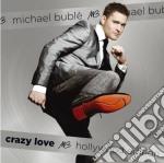 CRAZY LOVE (HOLLYWOOD EDITION)            cd musicale di Michael Bublè