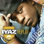 Iyaz - Replay cd musicale di IYAZ