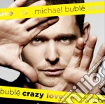 Michael Buble' - Crazy Love cd musicale di Bublè Michael