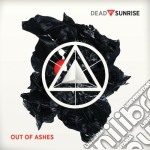 Dead By Sunrise - Out Of Ashes cd musicale di DEAD BY SUNRISE