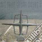 Neil Young - Chrome Dreams II cd musicale di Neil Young
