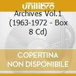 ARCHIVES VOL.1 (1963-1972 - BOX 8 CD) cd musicale di YOUNG NEIL