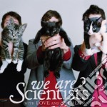 We Are Scientists - With Love And Squalor cd musicale di We are scientists