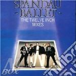 Spandau Ballet - The Twelve Inch Mixes cd musicale di Ballet Spandau