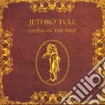 Jethro Tull - Living In The Past cd musicale di Tull Jethro