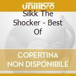 Best cd musicale di Silkk the shocker