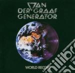 Van Der Graaf Generator - World Record cd musicale di VAN DER GRAAF GENERATOR