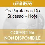 Hoje cd musicale di Paralamas do successo