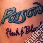 Poison - Flesh & Blood cd musicale di Poison