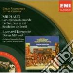Milhaud Darius - Bernstein Leonard - La Creation Du Monde/le Boeuf Sur Le Toit/saudade cd musicale di Leonard Bernstein