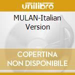 MULAN-Italian Version cd musicale di O.S.T.