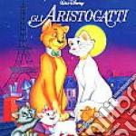 GLI ARISTOGATTI-Italian Version cd musicale di ARTISTI VARI