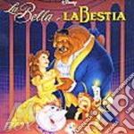 LA BELLA E LA BESTIA-Italian Version cd musicale di O.s.t.