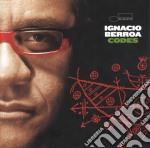 Ignacio Berroa - Codes cd musicale di BERROA IGNACIO