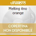 Melting itno orange cd musicale di Rebecca Tornquvist