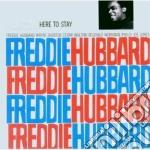 Freddie Hubbard - Here To Stay cd musicale di Freddie Hubbard