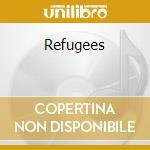 Refugees cd musicale di Artisti Vari