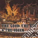 THE GOOD, THE BAD AND THE QUEEN cd musicale di THE GOOD THE BAND AND THE Q.