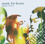 MUSIC FOR LOVERS cd musicale di Dianne Reeves