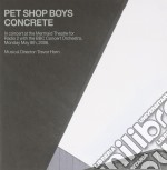 CONCRETE-IN CONCERT AT THE MERMAID THEAT cd musicale di PET SHOP BOYS