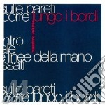 LUNGO I BORDI  (RISTAMPA 2007) cd musicale di Volume Massimo