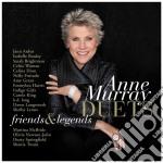 Anne Murray - Duets   Friends & Legends cd musicale di Anne Murray
