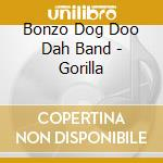 Gorilla cd musicale di Bonzo dog band