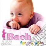 Bach - Vari Esecutori - For My Baby cd musicale di Artisti Vari