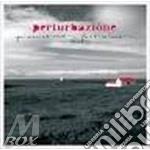 Perturbazione - Pianissimo Fortissimo cd musicale di PERTURBAZIONI